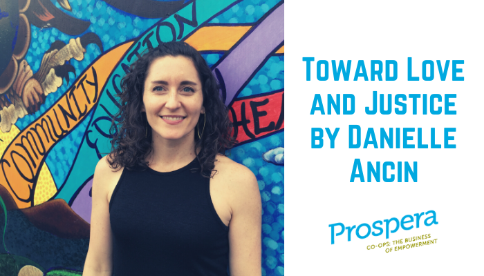 Toward Love and Justice by Danielle Ancin