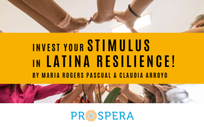Invest your stimulus in Latina resilience!